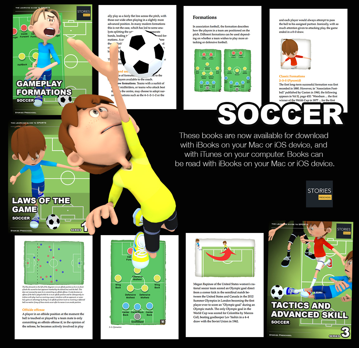 Soccer iBooks: Soccer is a sport played between two teams of eleven players with a spherical ball. The object of the game is to score by getting the ball into the opposing goal | Stories Preschool